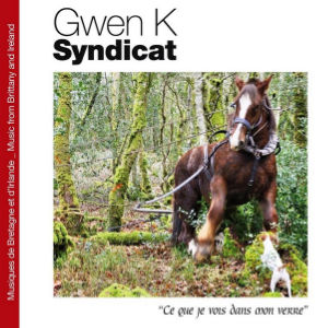 la couv du CD de Gwen Syndicat